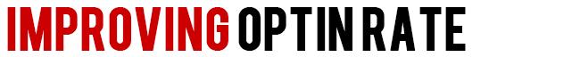 Title-improvingOptinRate