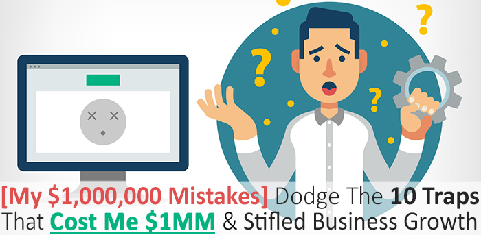 My $1,000,000 Mistakes