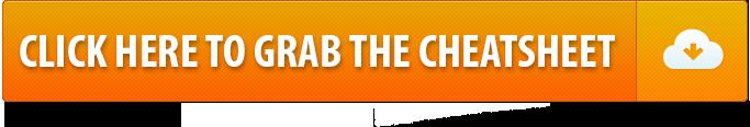 ClickHereToGrabTheCheatsheet